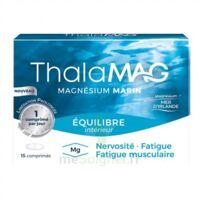 Thalamag Equilibre Interieur Lp Magnésium Comprimés B/15 à Bordeaux